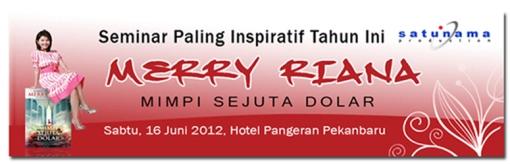 Seminar Mimpi Sejuta Dolar di Pekanbaru