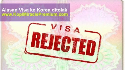 penyebab mengapa visa ke korea di tolak